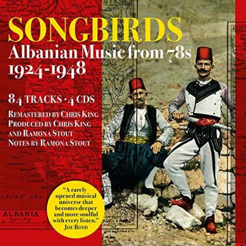Songbirds Albanian Music From 78s 1924-1948 / Var - Songbirds: Albanian Music From 78s 1924-1948 (Various Artists)