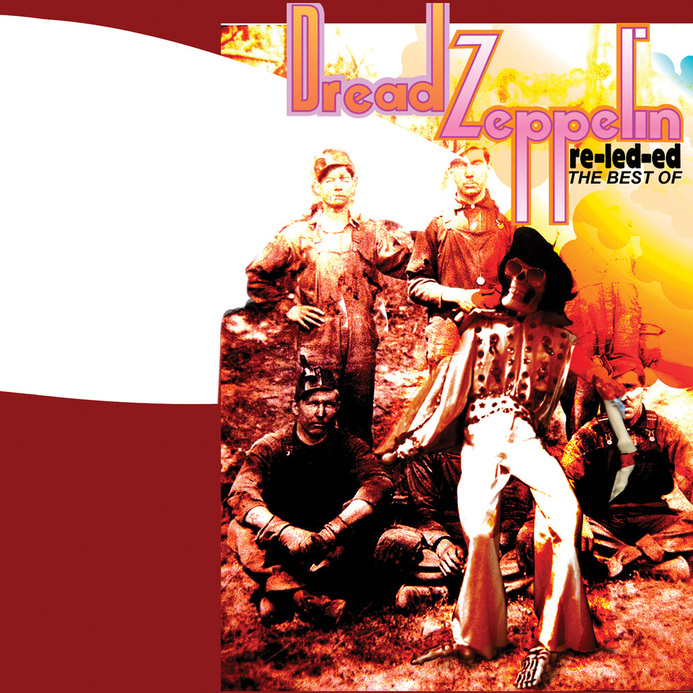 Dread Zeppelin - Re-Led-Ed - The Best Of