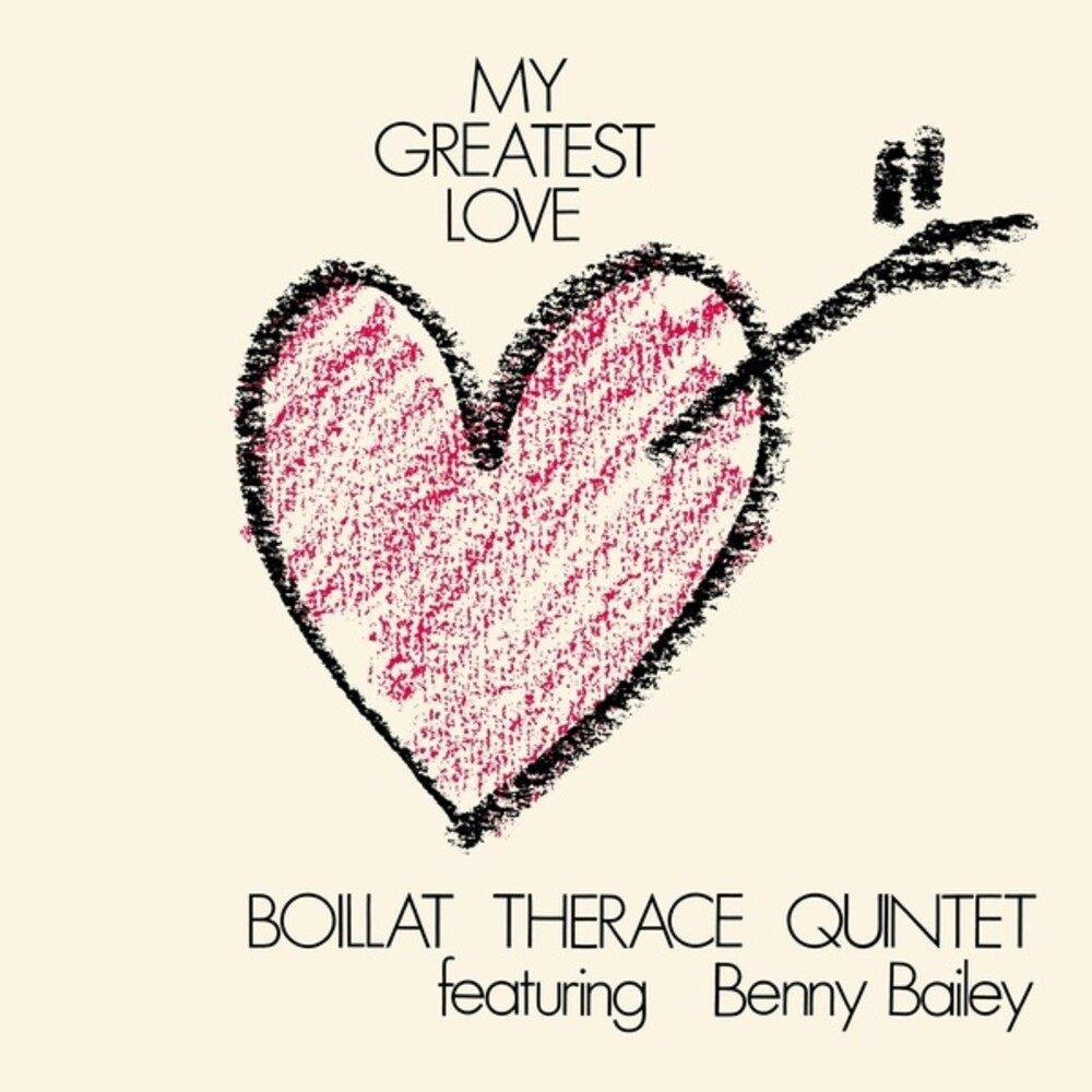 Boillat Therace Quintet / Benny Bailey - My Greatest Love
