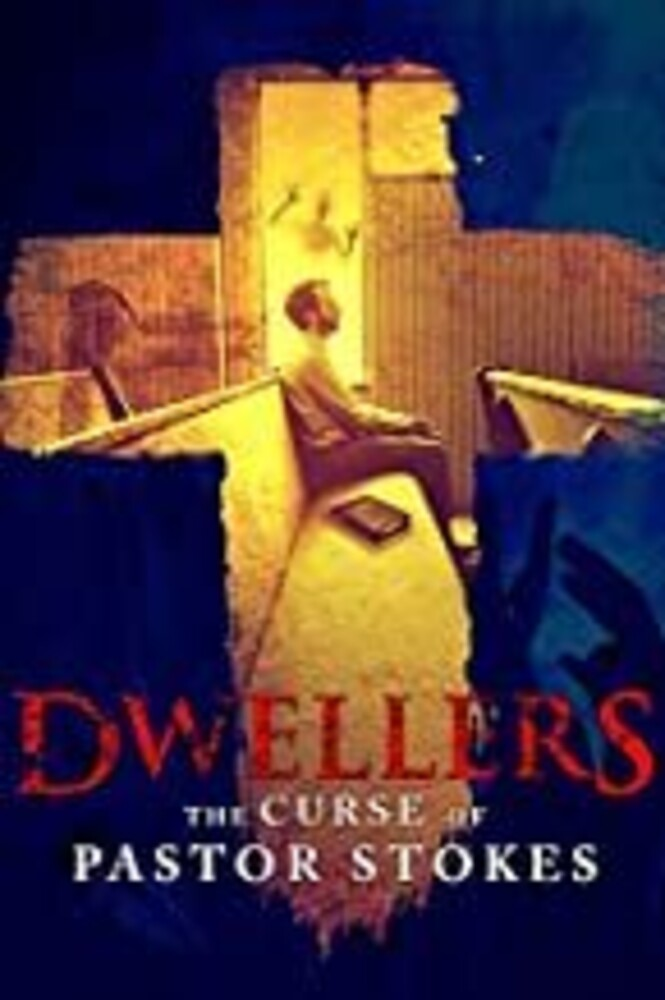- Dwellers: The Curse Of Pastor Stokes