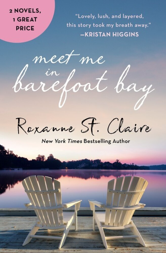 - Meet Me in Barefoot Bay: 2-in-1 Edition with Barefoot in the Sand andBarefoot in the Rain