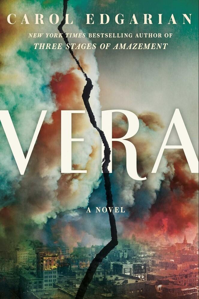 Edgarian, Carol - Vera: A Novel