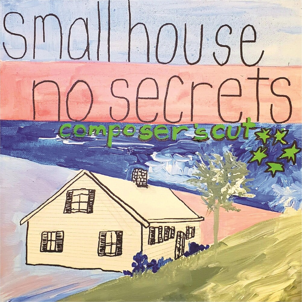 SONiA disappear fear - Small House No Secrets Composers Cut (Original Soundtrack)