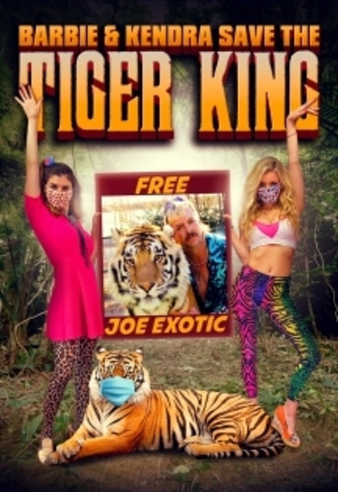 - Barbie & Kendra Save The Tiger King