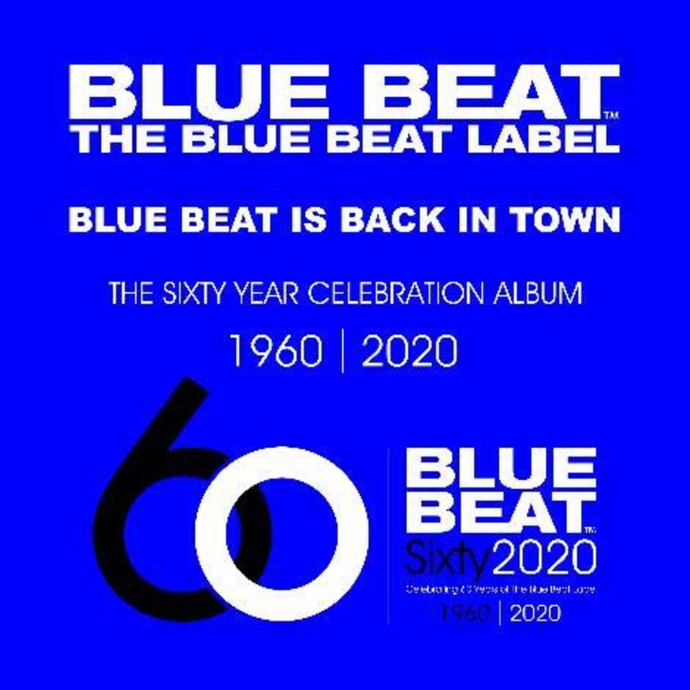 Blue Beat Sixty Year Celebration Album / Various - Blue Beat: Sixty Year Celebration Album / Various