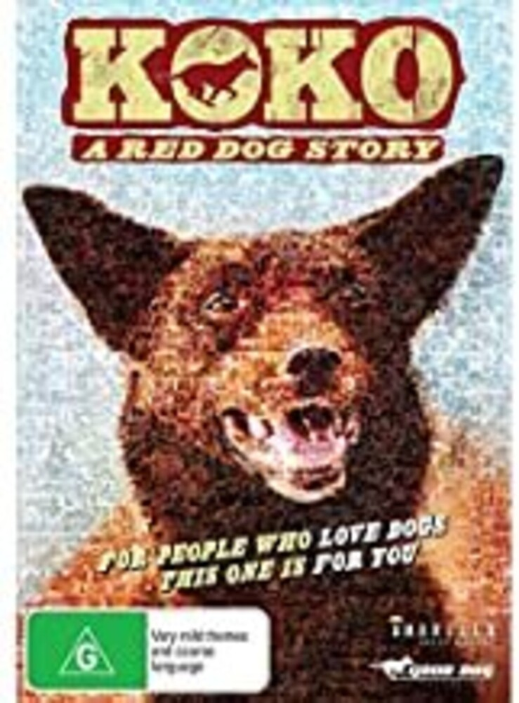 - Koko: A Red Dog Story / (Aus Ntr0)