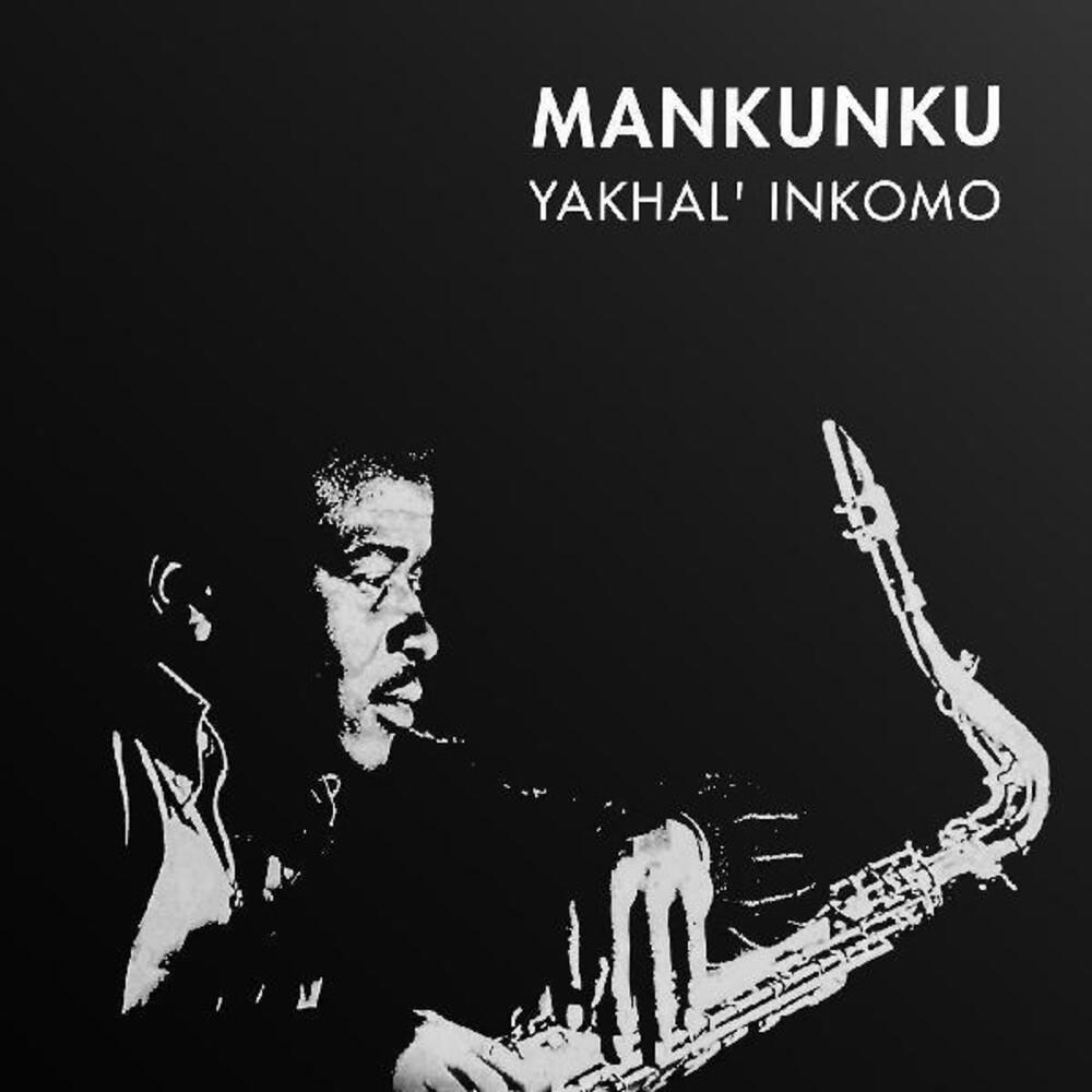 Winston Ngozi Mankunku - Yakhal'inkomo