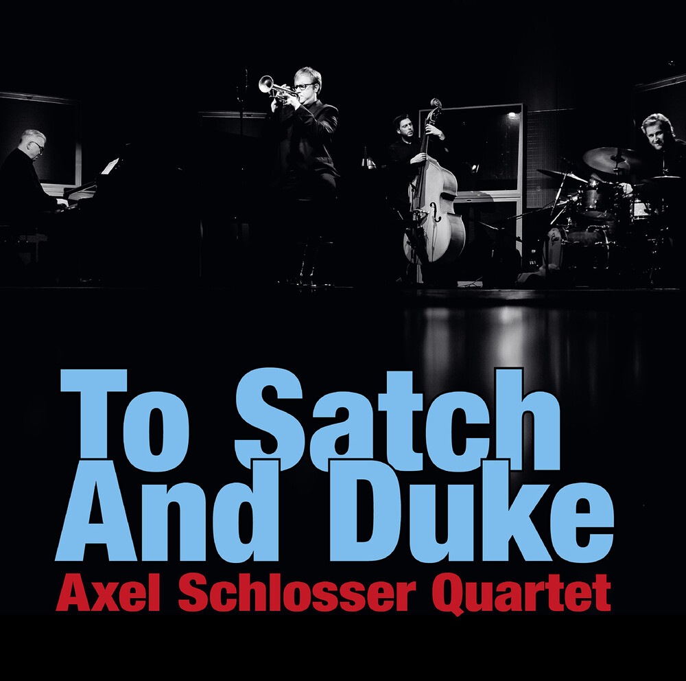 Armstrong / Schlosser - To Satch & Duke