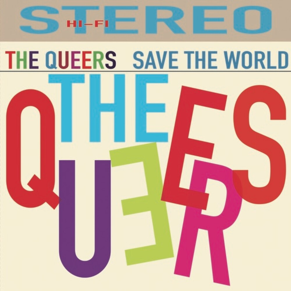 Queers - Save The World