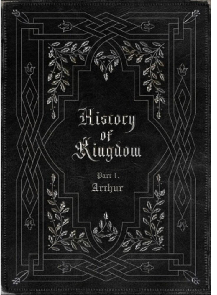 Kingdom - History Of Kingdom (Part 1. Arthur) [With Booklet] (Phot)