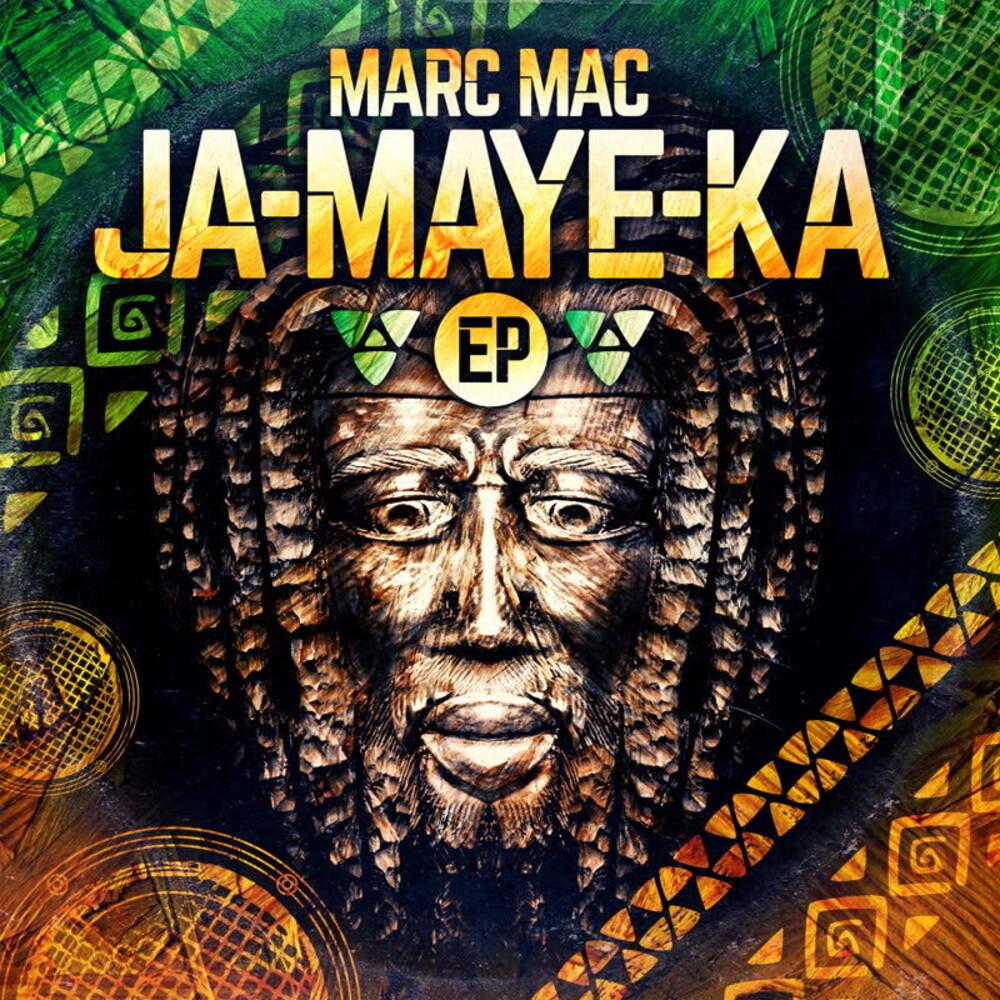 Marc Mac - Ja-maye-ka Ep