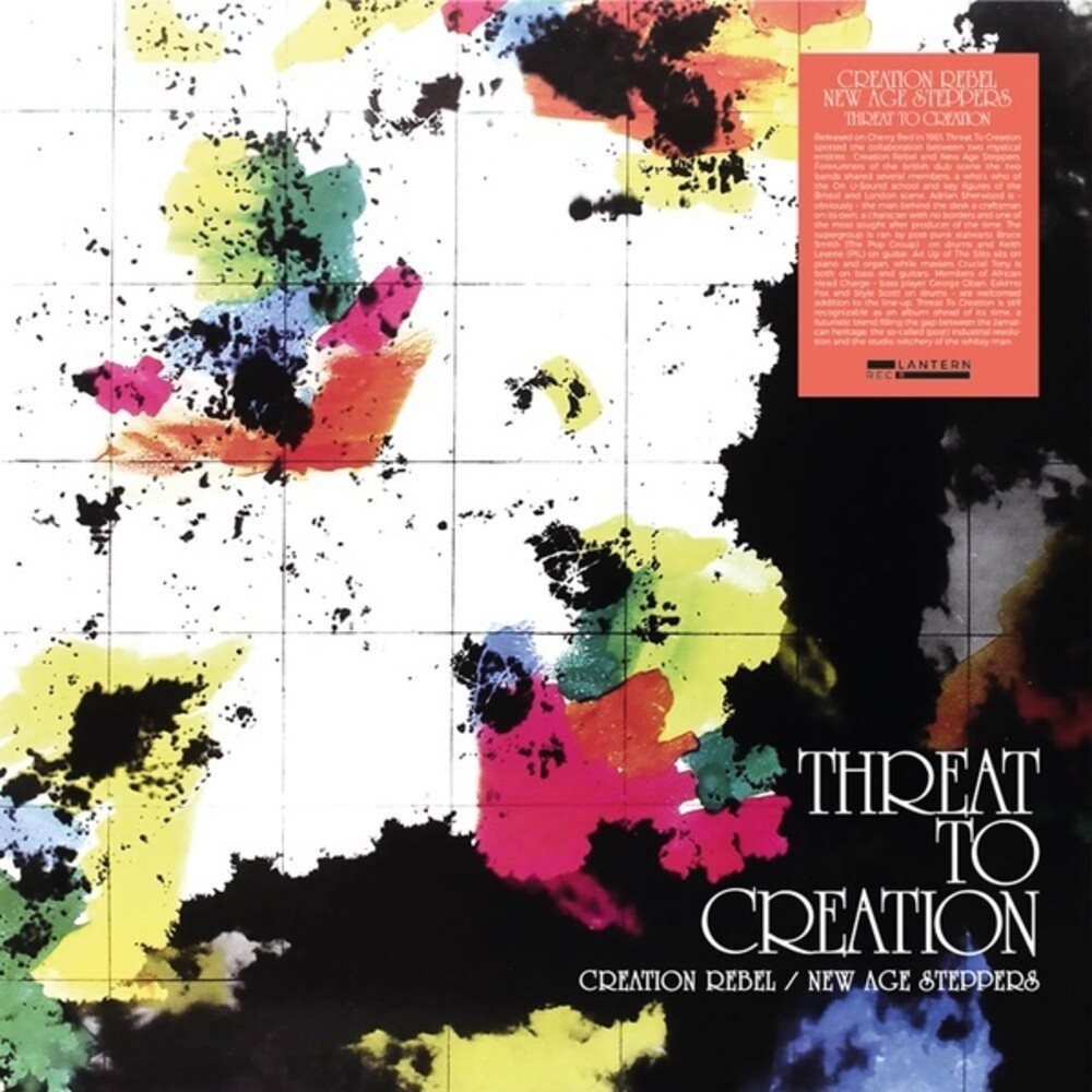 Creation Rebel / New Age Steppers - Threat to Creation