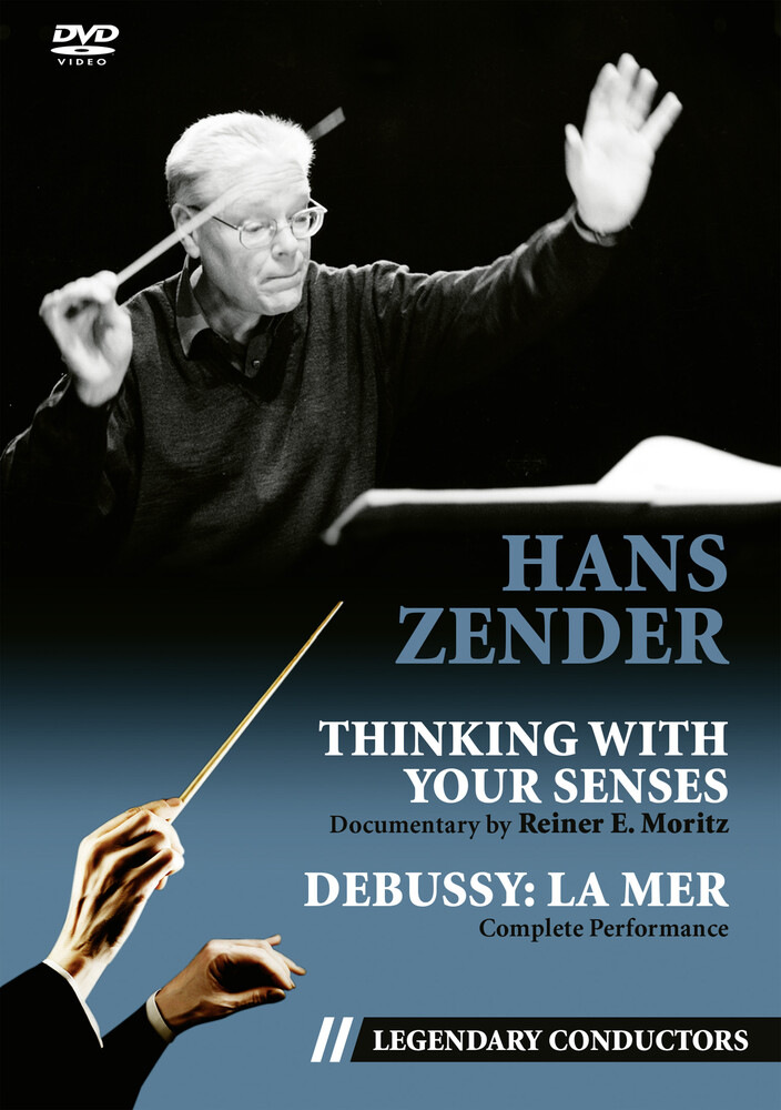 - Hans Zender: Thinking With Your Senses (Legendary Conductors)