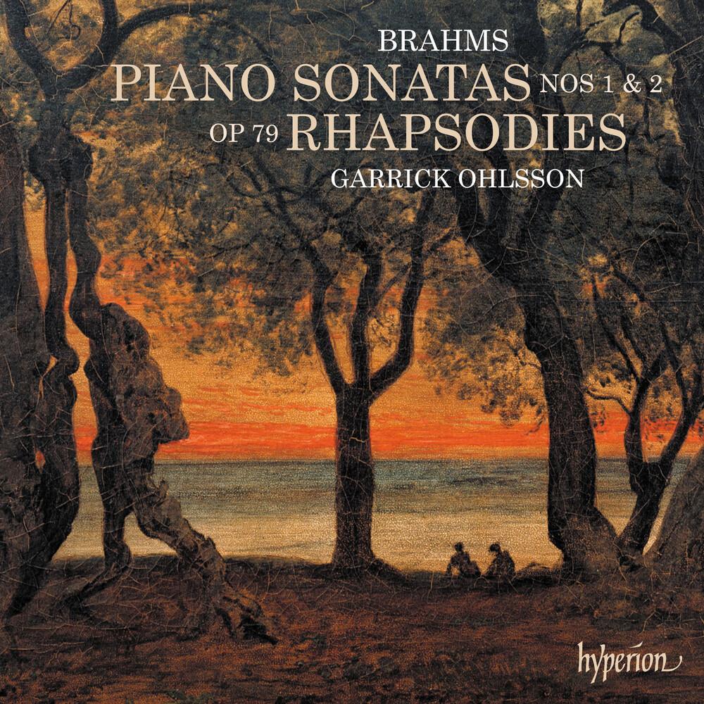 GARRICK OHLSSON - Brahms: Piano Sonatas & Rhapsodies