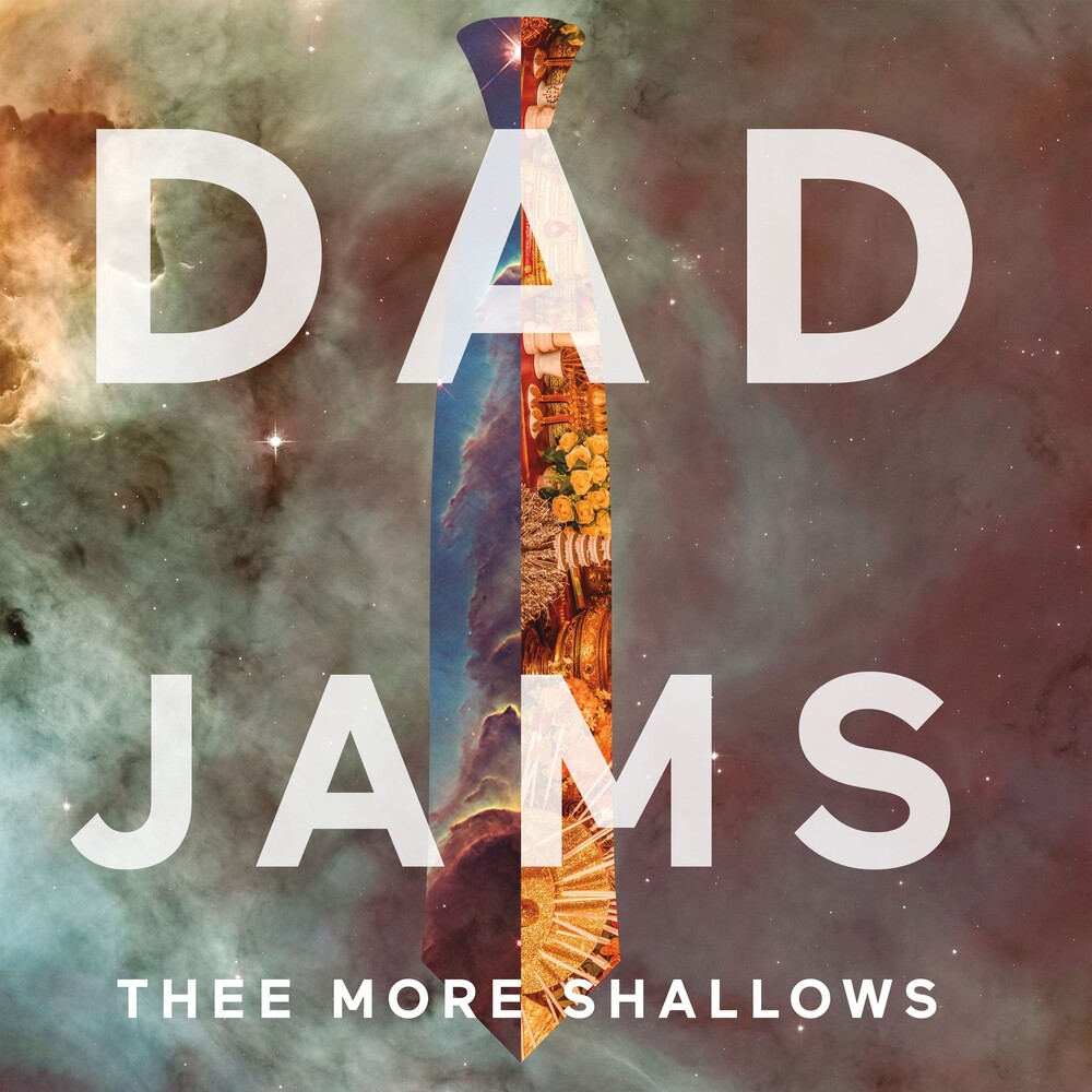 Thee More Shallows - Dad Jams (Uk)