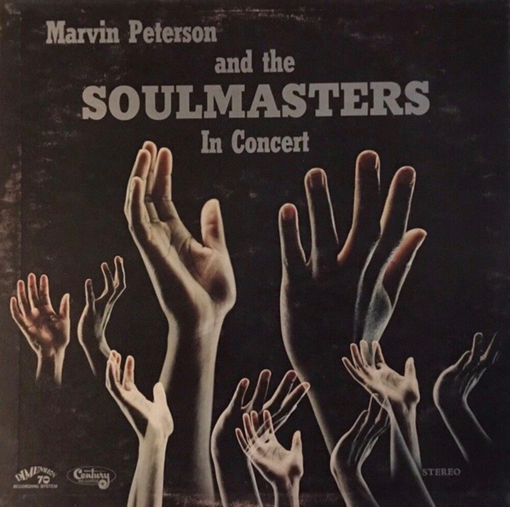Marvin Peterson  / The Soulmasters - In Concert