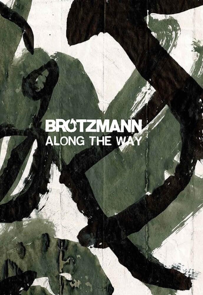 Brotzmann, Peter - Along The Way