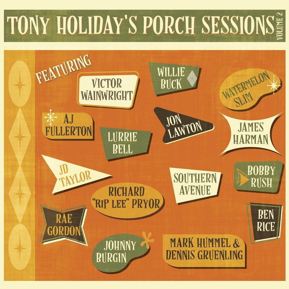 Tony Holiday - Porch Sessions Volume 2 (Can)