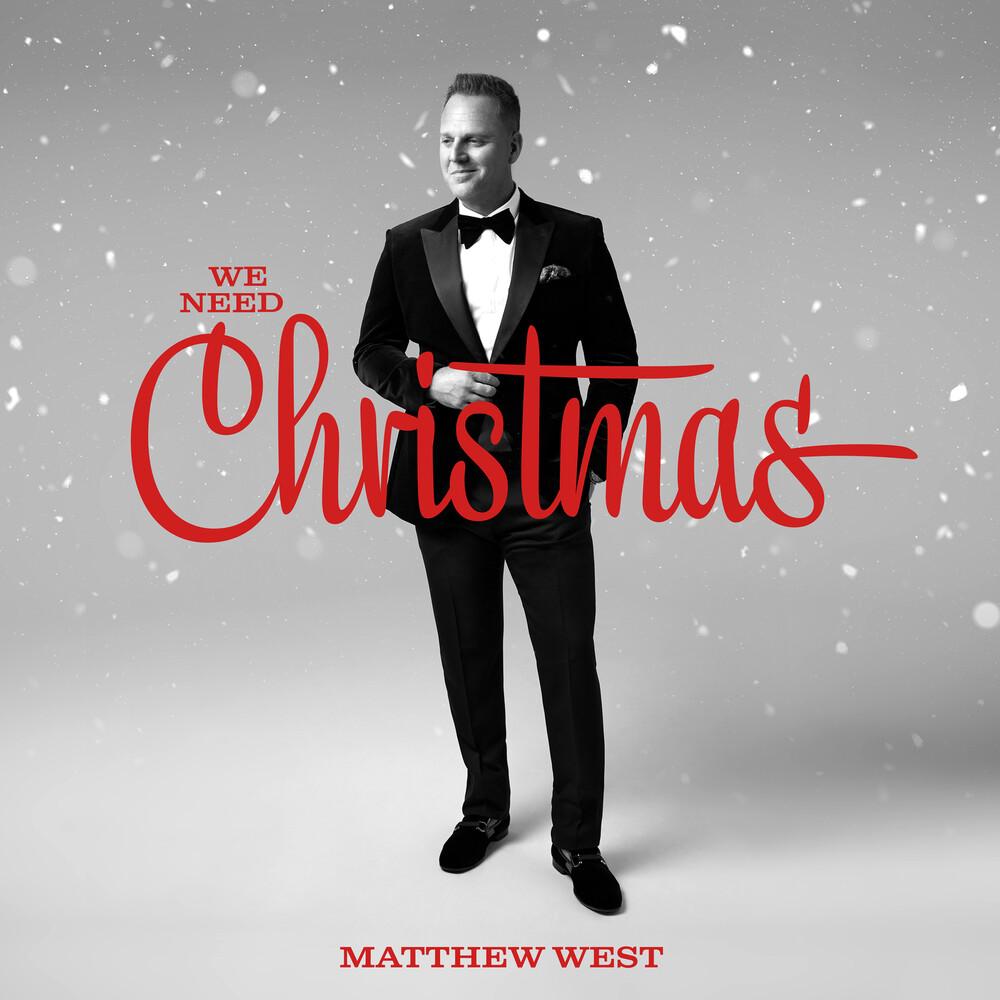 Matthew West - We Need Christmas