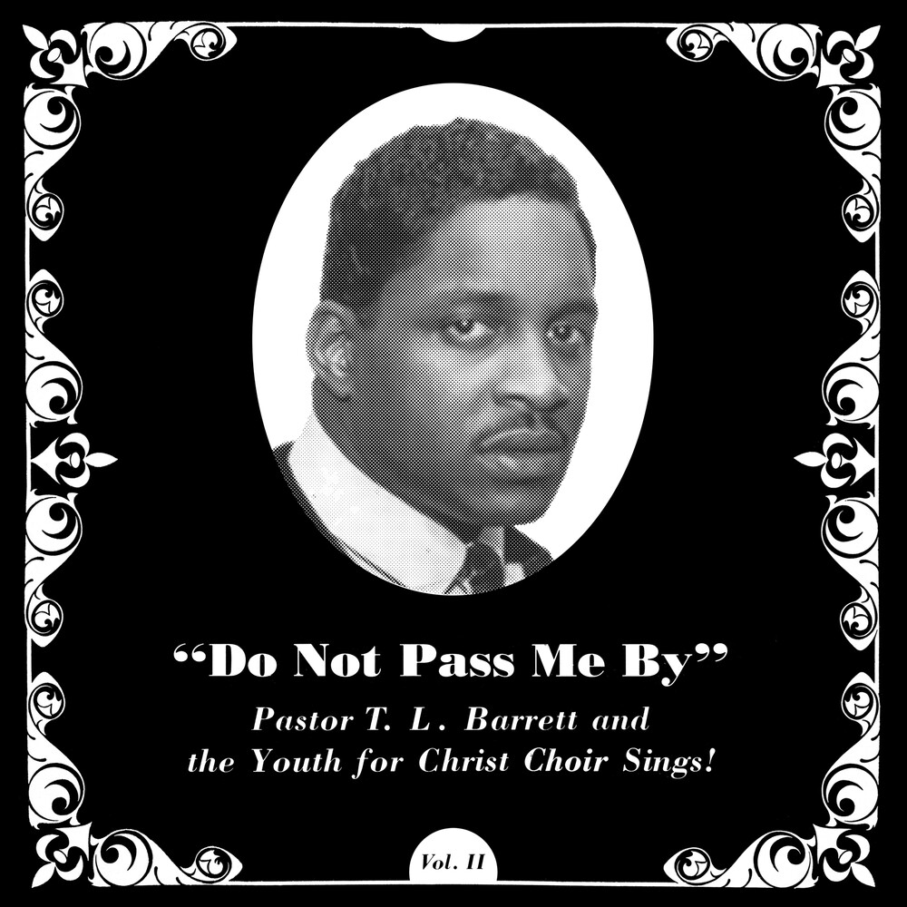 Pastor Barrett TL / Youth For Christ Choir - Do Not Pass Me By Vol. Ii