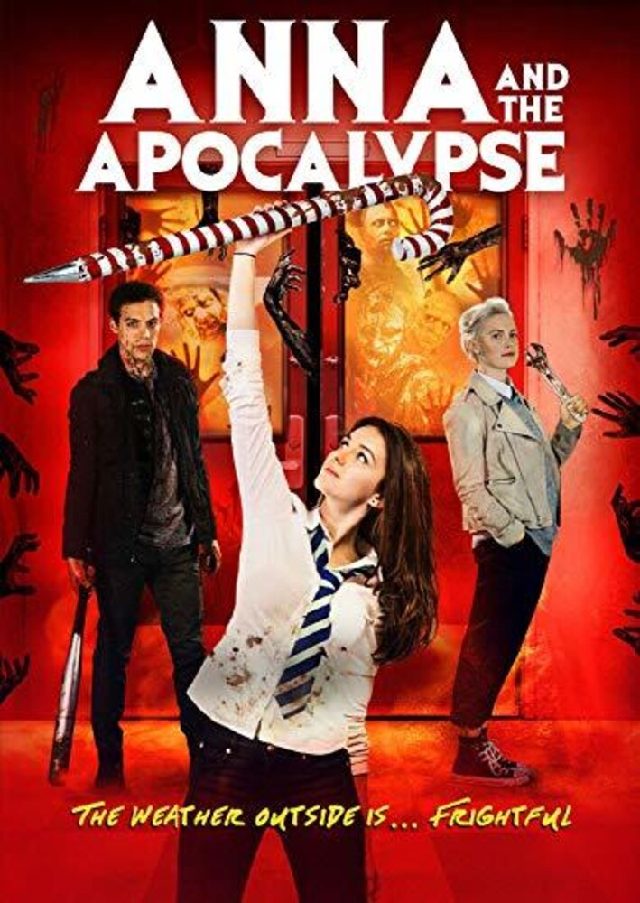 Anna And The Apocalypse [Movie] - Anna And The Apocalypse