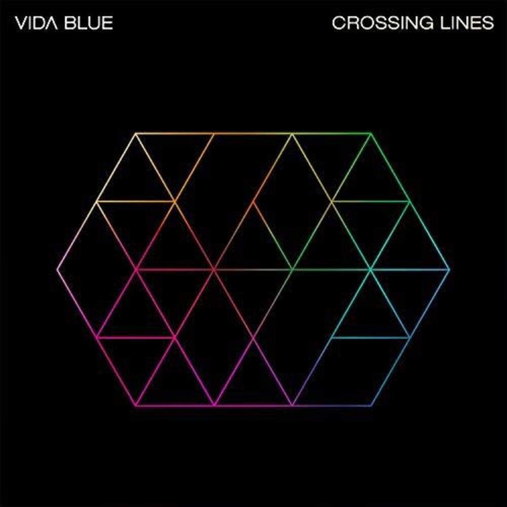 Vida Blue - Crossing Lines [LP]