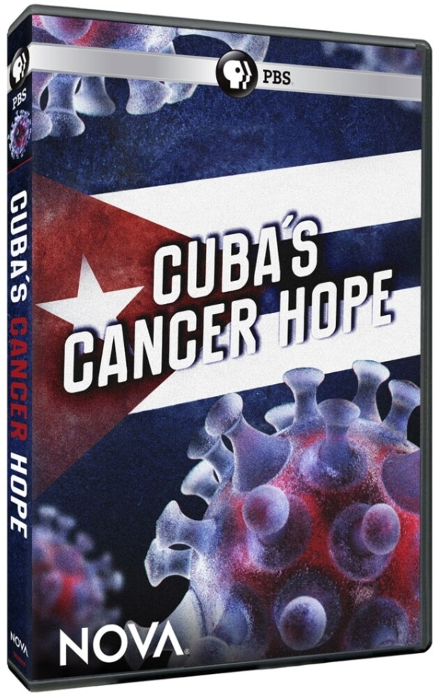 - Nova: Cuba's Cancer Hope