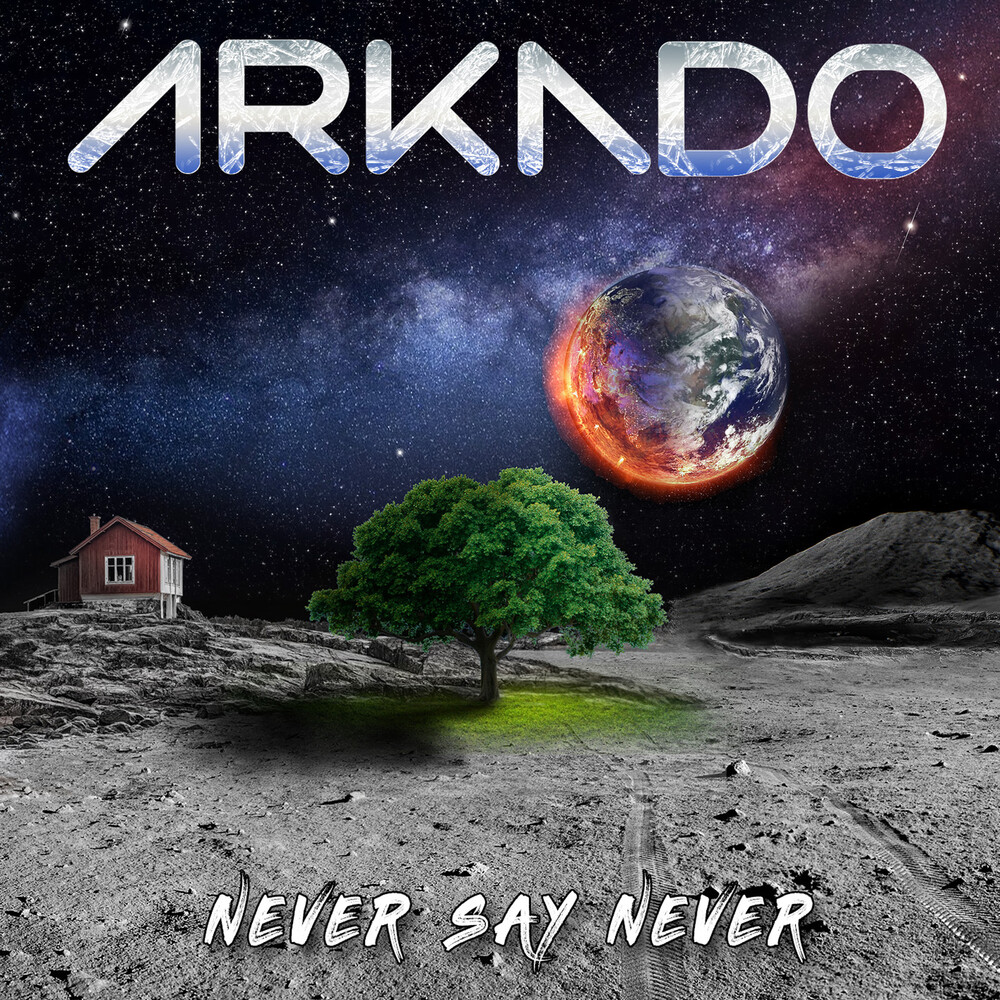 Arkado - Never Say Never