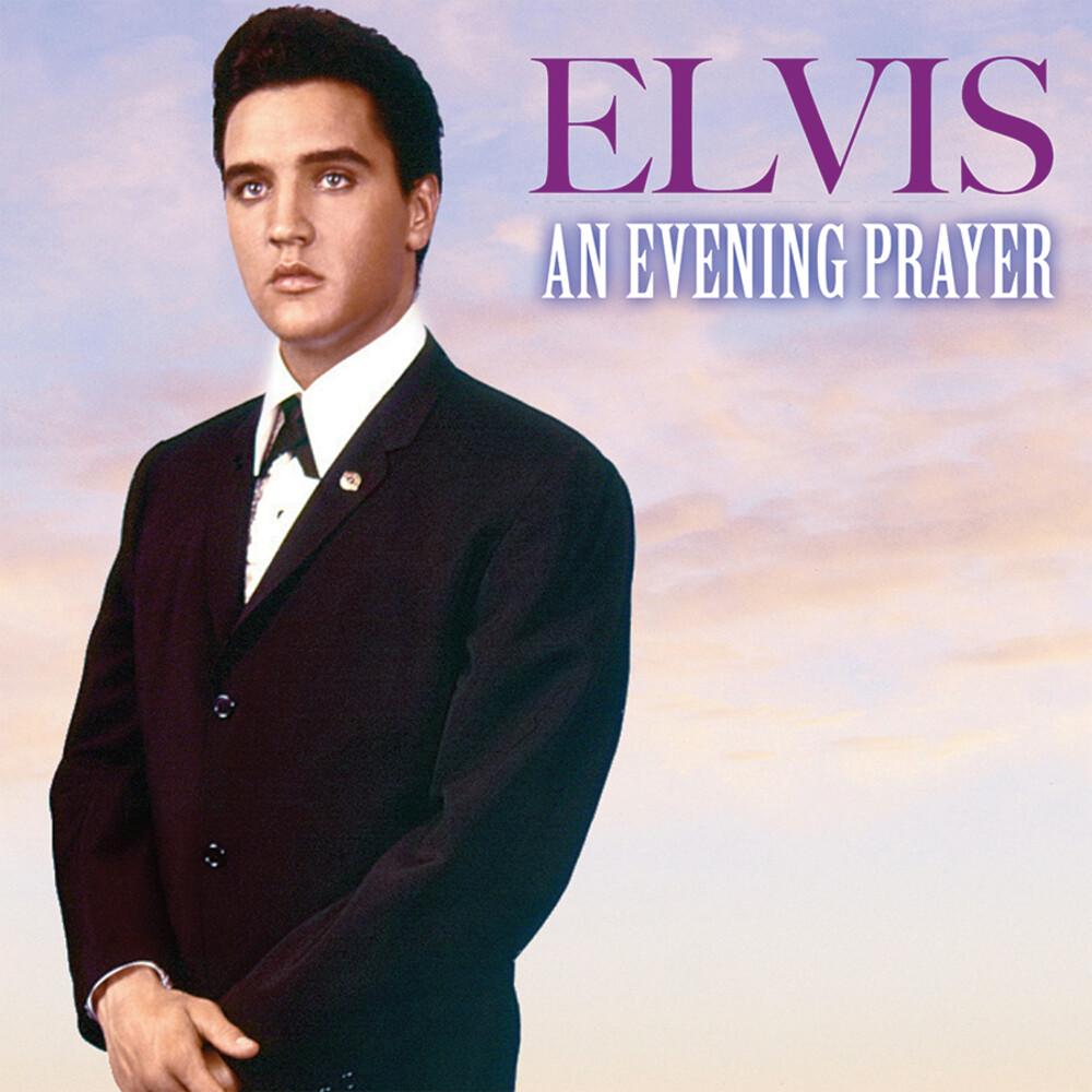 Elvis Presley - An Evening Prayer