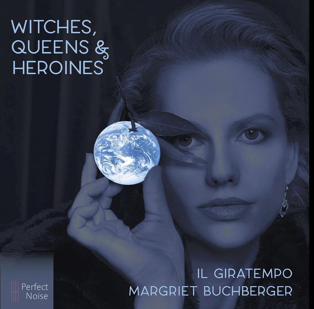 Handel / Buchberger / Il Giratempo - Witches Queens & Heroines