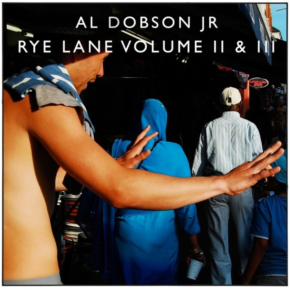 Al Dobson Jr - Rye Lane (Vol. 2 & 3)