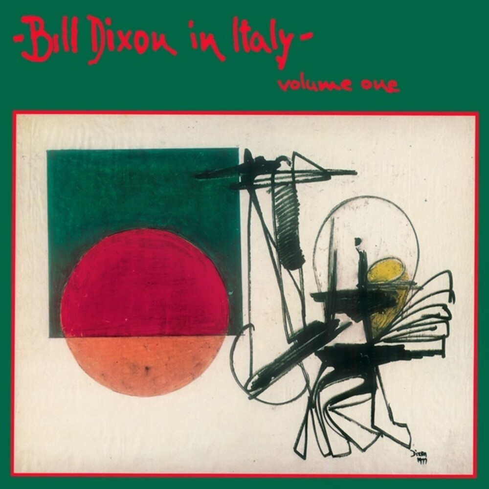 Bill Dixon - In Italy: Volume One
