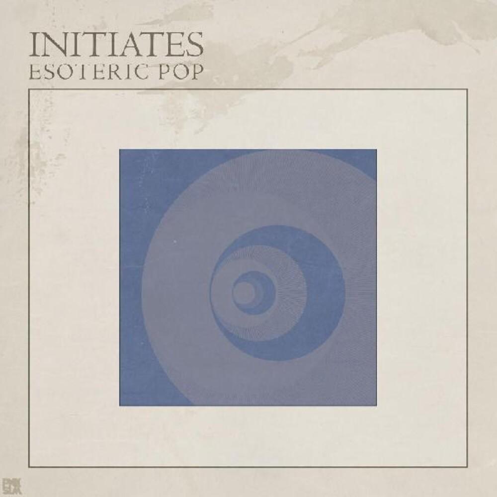 Initiates - Esoteric Pop