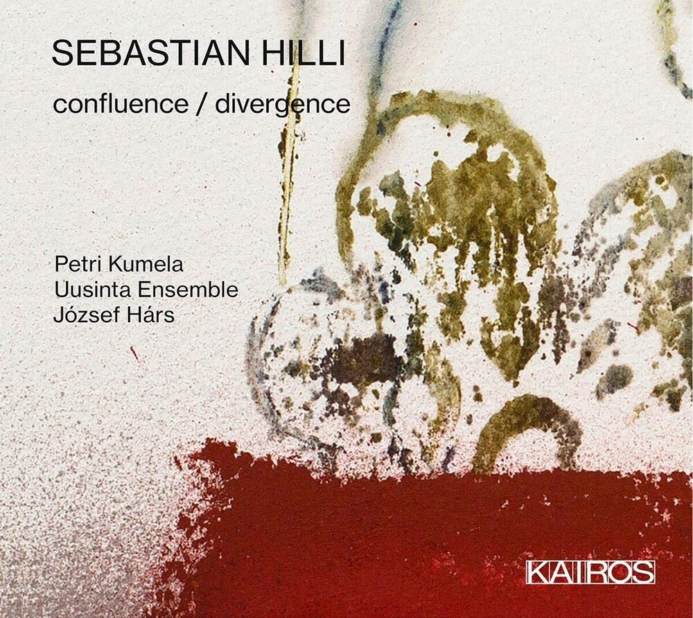 Sebastian Hilli Confluence / Divergence / Various - Sebastian Hilli: Confluence / Divergence / Various