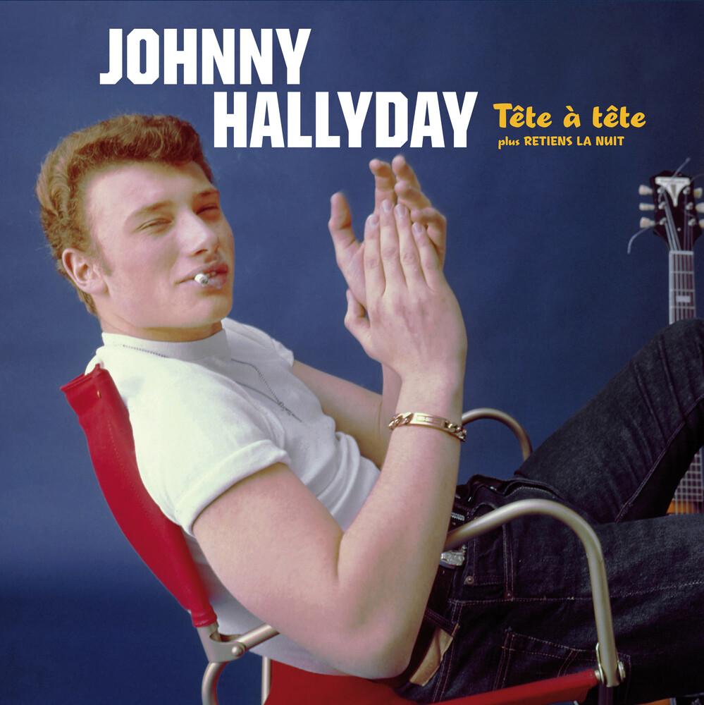 Johnny Hallyday - Tete A Tete Plus Retiens La Nuit (Bonus Tracks)