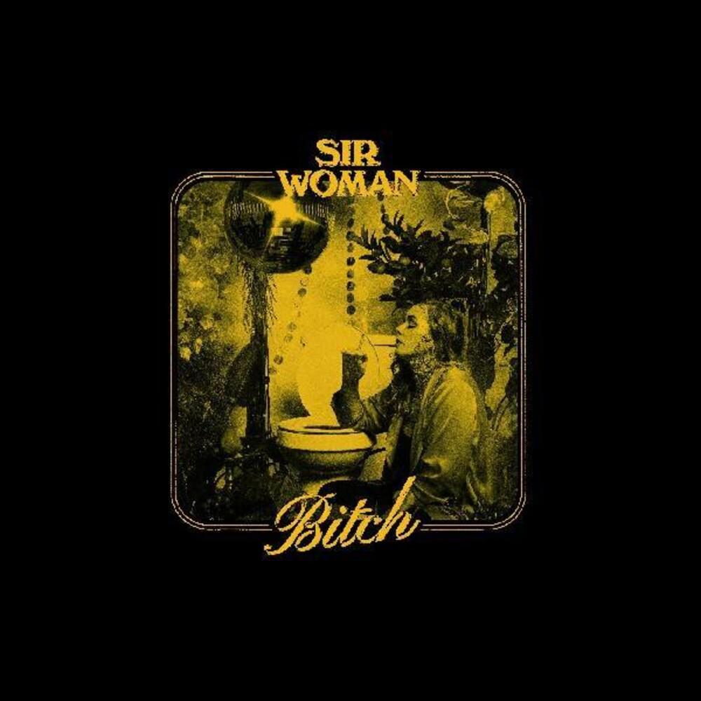 Sir Woman - Bitch