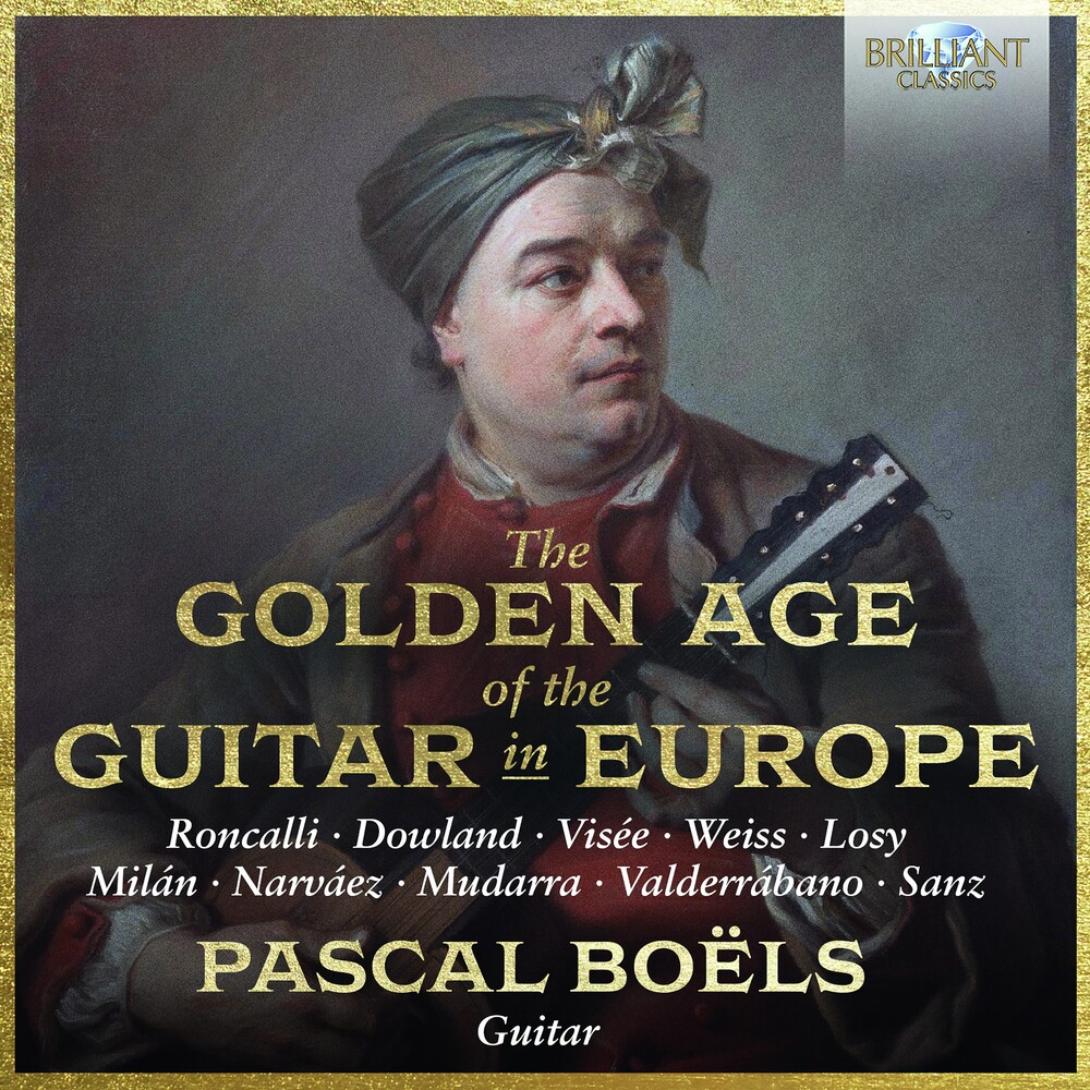 Pascal Boëls - Golden Age of the Guitar