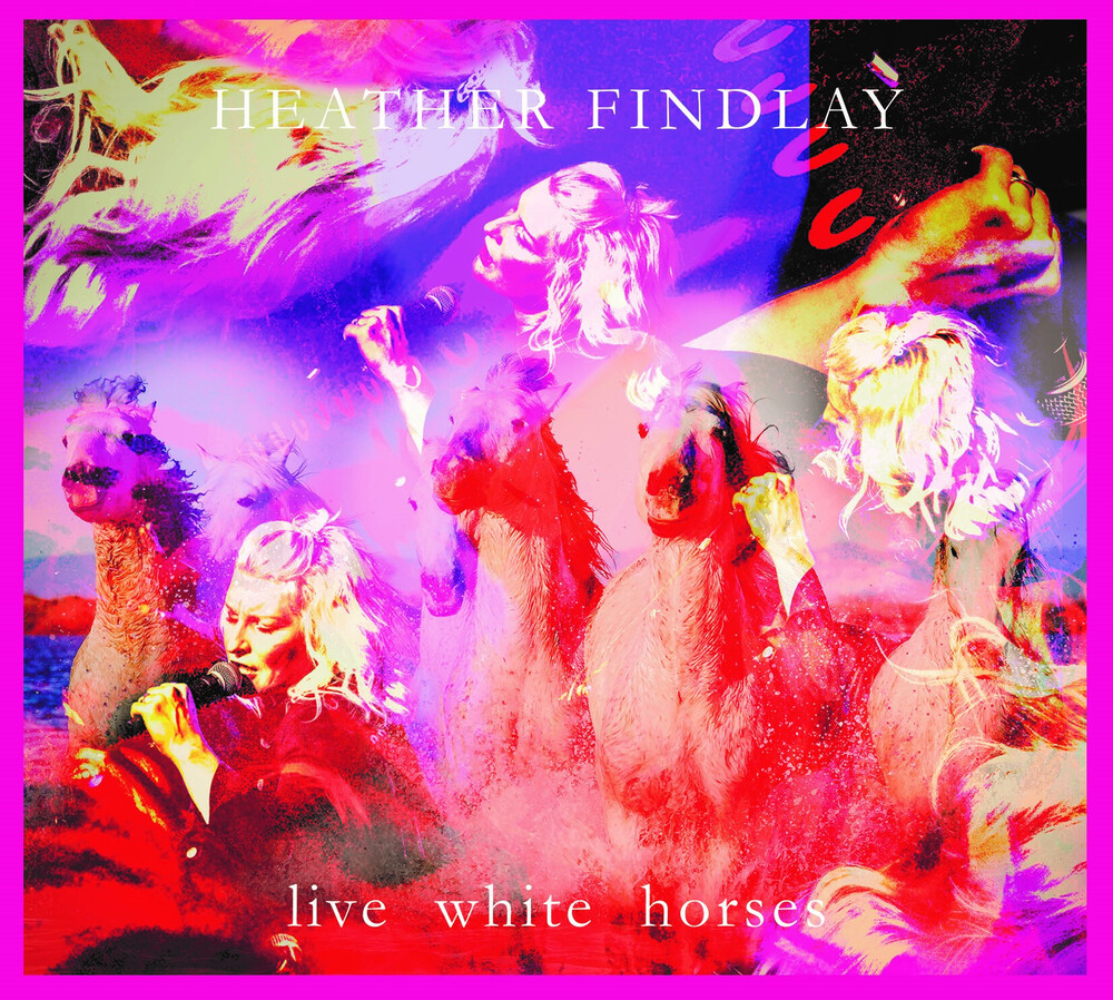 Heather Findlay - Live White Horses