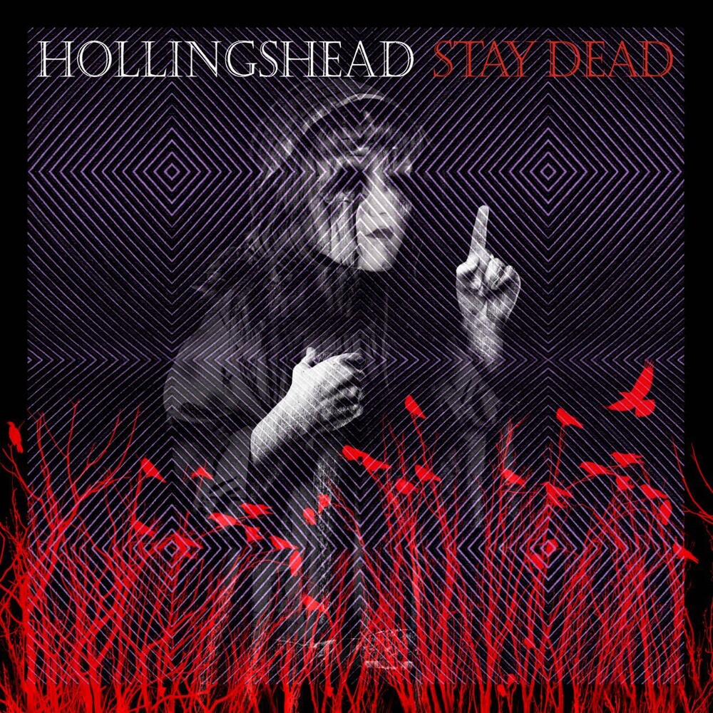 Hollingshead - Stay Dead