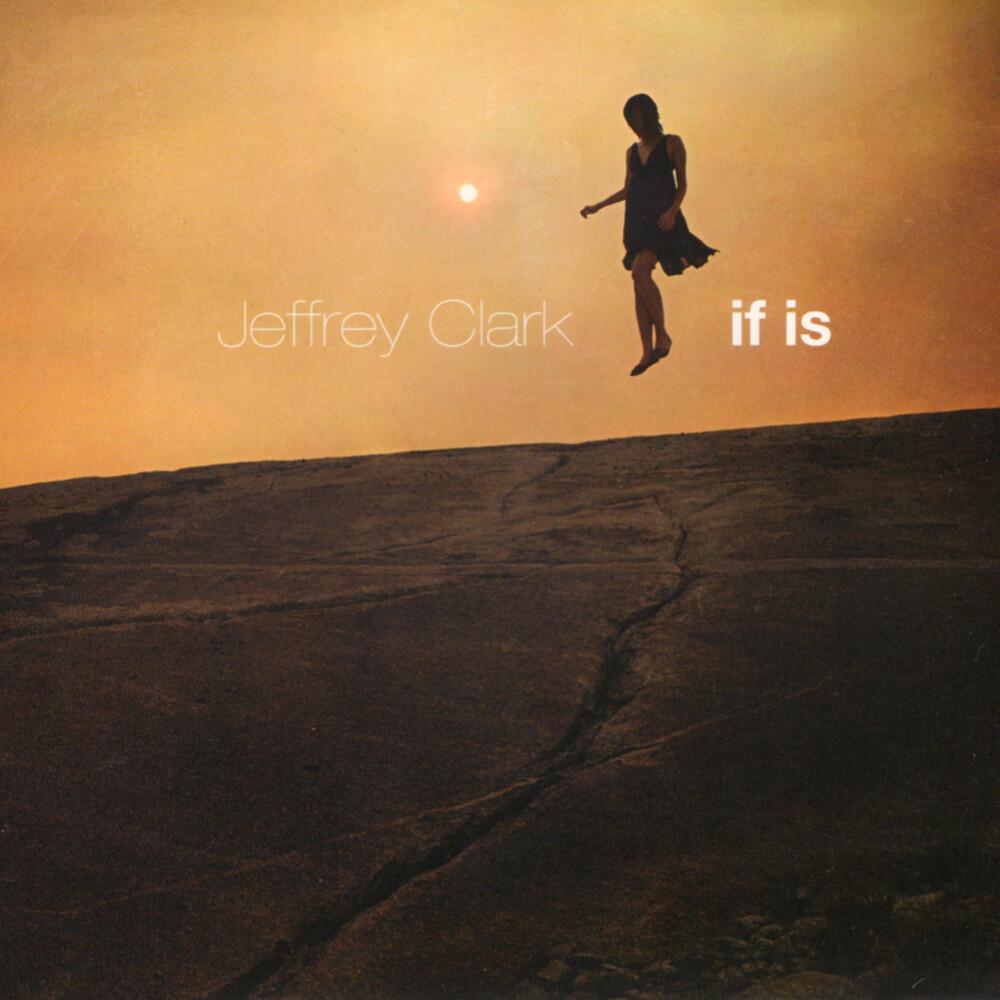 Jeffrey Clark - If Is