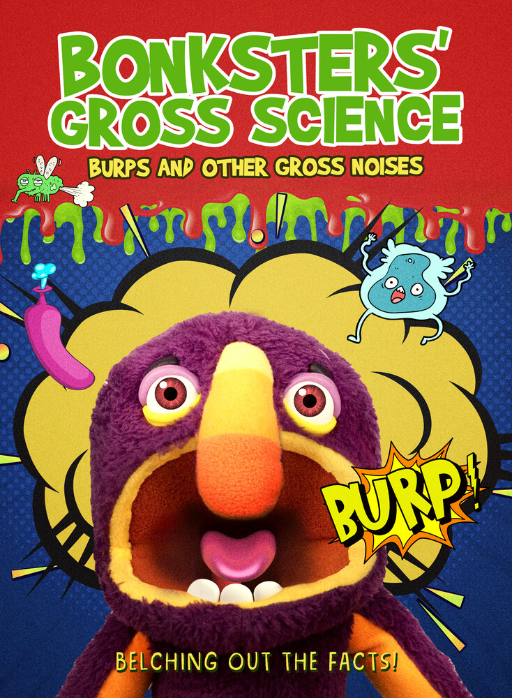Bonksters Gross Science: Burps & Other Gross Noise - Bonksters Gross Science: Burps And Other Gross Noises