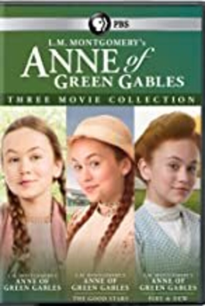 Lm Montgomery's Anne of Green Gables: Three Movie - L.M. Montgomery's Anne of Green Gables: Three Movie Collection