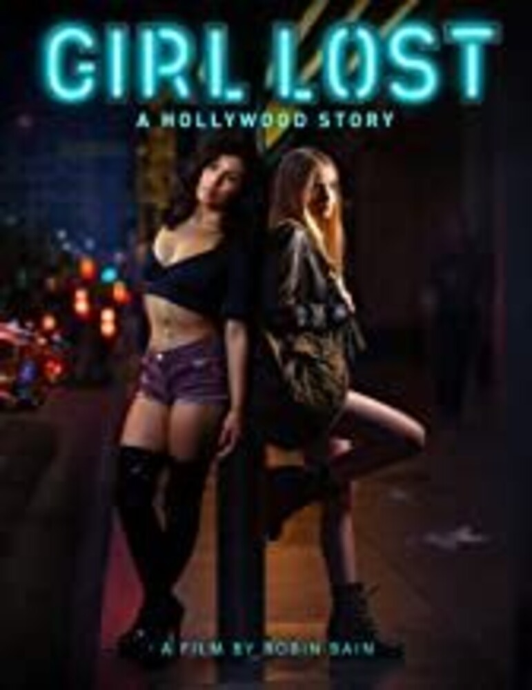 Girl Lost: Hollywood Story - Girl Lost: A Hollywood Story