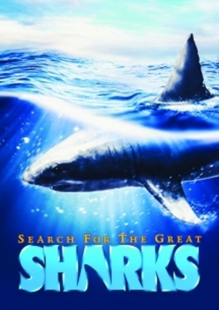 Search for the Great Sharks - Search For The Great Sharks