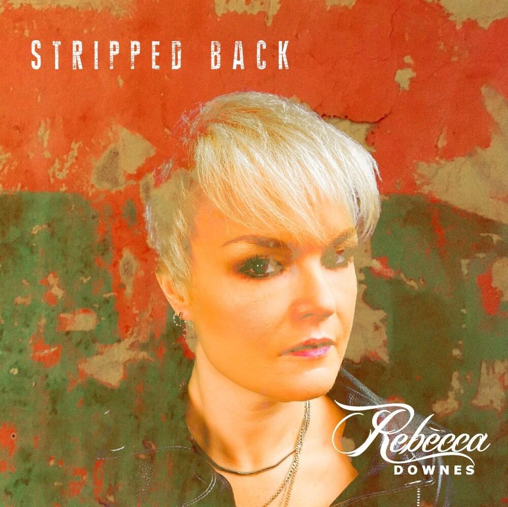 Rebecca Downes - Stripped Back