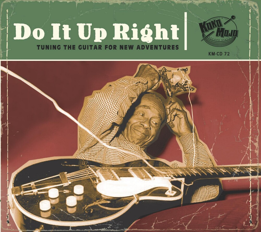 - Do It Up Right: Tuning The Guitar For New Adventures (Various Artists)