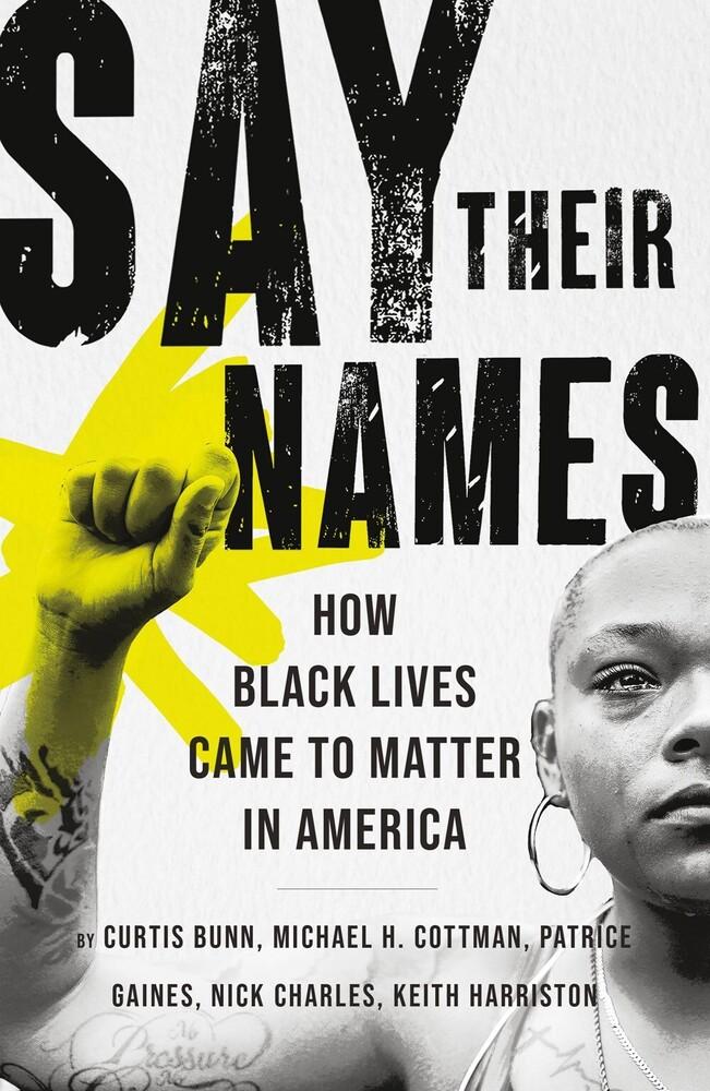 Curtis Bunn  / Cottman,Michael H / Gaines,Patrice - Say Their Names (Hcvr)
