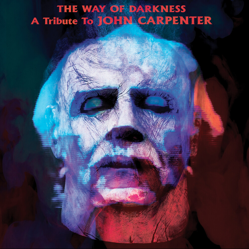 - The Way Of Darkness: A Tribute To John Carpenter (Various Artists)