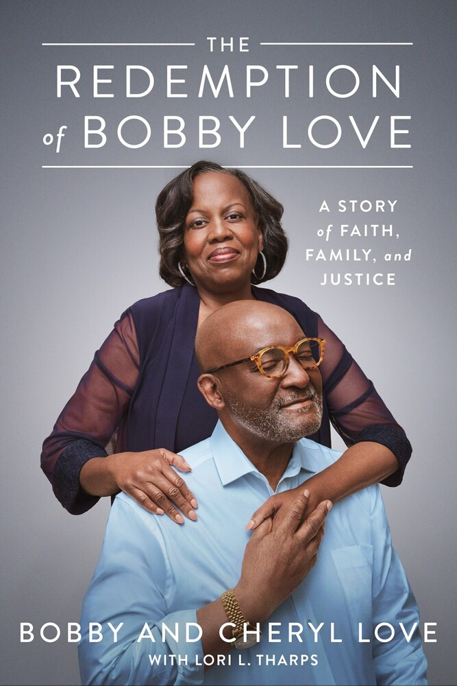 Bobby Love  / Love,Cheryl - Redemption Of Bobby Love (Hcvr)