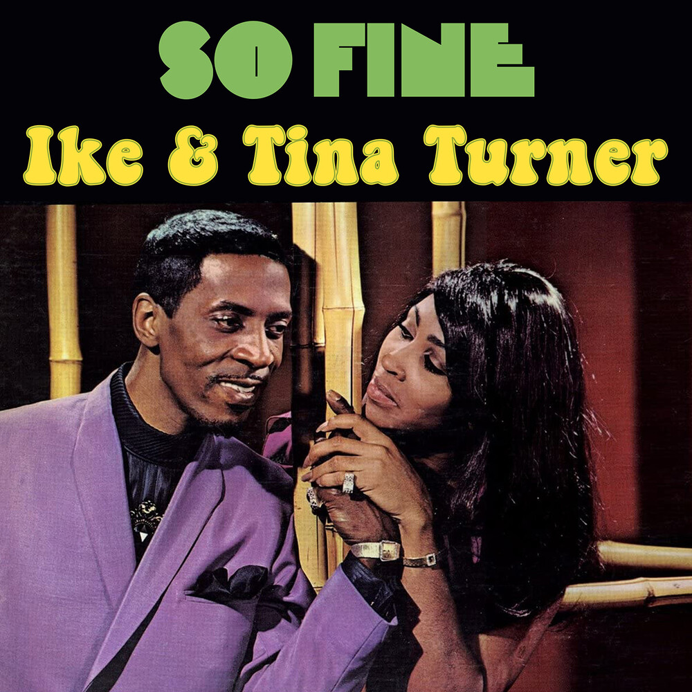 Ike Turner  & Tina - So Fine (Mod)